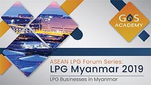LPG Forum Series: LPG Myanmar 2019