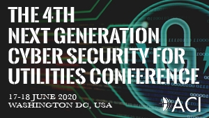 4th Next Generation Cyber Security for Utilities 2020